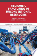 Hydraulic Fracturing in Unconventional Reservoirs