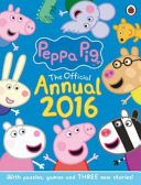 Peppa Pig: Official Annual 2016