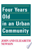 Four Years Old in an Urban Community