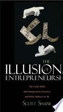 The Illusions of Entrepreneurship Book PDF