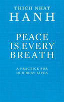Peace is Every Breath Book