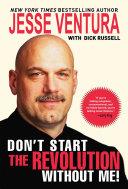 Don't Start the Revolution Without Me! Pdf/ePub eBook