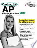Cracking the AP Physics C Exam  2012 Edition