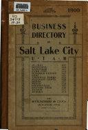 Business Directory of Salt Lake City  Utah   1909  1910