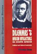 Dilemmas of African Intellectuals in South Africa