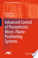 Advanced Control of Piezoelectric Micro  Nano Positioning Systems