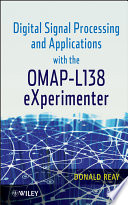 Digital Signal Processing And Applications With The Omap L138 Experimenter Book PDF