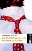 Die 85 Methoden, eine Krawatte zu binden