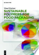 Sustainable Polymers for Food Packaging