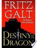 Destiny of the Dragon: An International Thriller