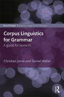 Corpus Linguistics for Grammar