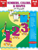 Numbers, Colors, and Shapes on Parade