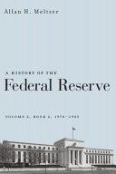 A History of the Federal Reserve, Volume 2, Book 2, 1970-1986 Pdf/ePub eBook
