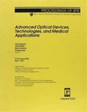 Advanced Optical Devices  Technologies  and Medical Applications Book