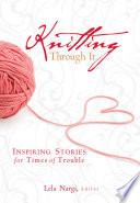 Knitting Through It