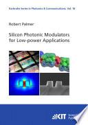 Silicon Photonic Modulators for Low power Applications