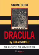 Dracula by Bram Stoker The Mystery of The Early Editions