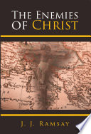 The Enemies of Christ