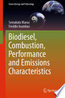 Biodiesel  Combustion  Performance and Emissions Characteristics Book