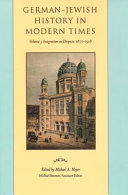 German-Jewish History in Modern Times: Emancipation and acculturation, 1780-1871