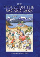 The House on the Sacred Lake and Other Bolivian Dreams    and Nightmares