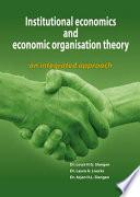 Institutional Economics and Economic Organisation Theory
