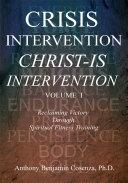 Crisis Intervention Christ Is Intervention