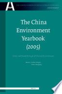 The China Environment Yearbook Volume 1 2005