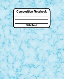 Composition Notebook Wide Ruled