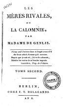 Les mères rivales ou la calomnie, par Madame de Genlis