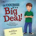 Of Course It's a Big Deal [Pdf/ePub] eBook
