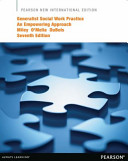 Generalist Social Work Practice: Pearson New International Edition