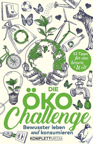 Download Die Öko-Challenge Free Books - Read Books