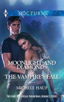 Moonlight and Diamonds & The Vampire's Fall Pdf/ePub eBook