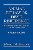 Animal Behavior Desk Reference