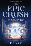 Pdf The Epic Crush of Genie Lo
