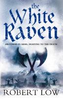 Pdf The White Raven (The Oathsworn Series, Book 3)