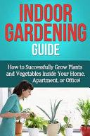 Indoor Gardening Guide