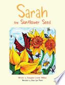 Sarah the Sunflower Seed Book