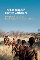 The Language of Hunter Gatherers