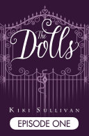 The Dolls - Episode 1