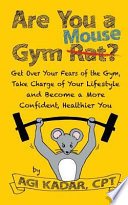 Are You a Gym Mouse?