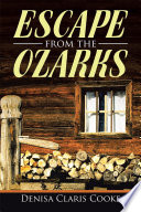 Escape from the Ozarks