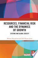 Resources  Financial Risk and the Dynamics of Growth