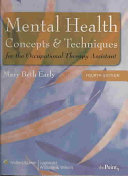 Mental Health Concepts and Techniques for the Occupational Therapy Assistant Book PDF