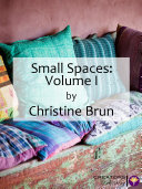 Small Spaces  Volume I