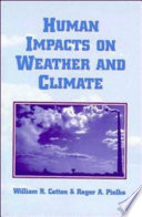 Human Impacts on Weather and Climate Book