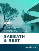 A Parent s Guide to Sabbath   Rest