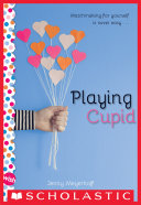 Playing Cupid: A Wish Novel Pdf