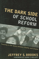 The Dark Side of School Reform Book